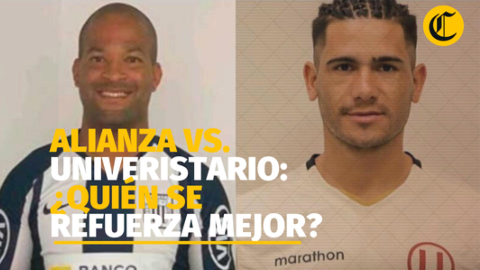 Alianza Lima vs. Universitario: ¿Qué equipo se está reforzando mejor?