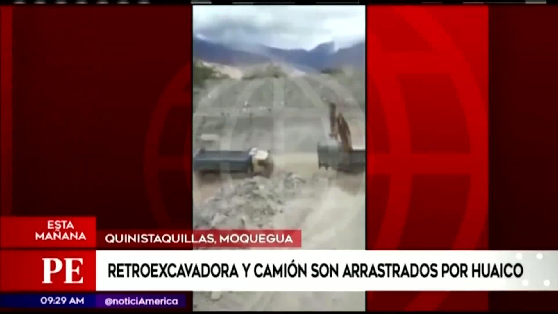 Moquegua: camión y retroexcavadora fueron arrastrados por huaico