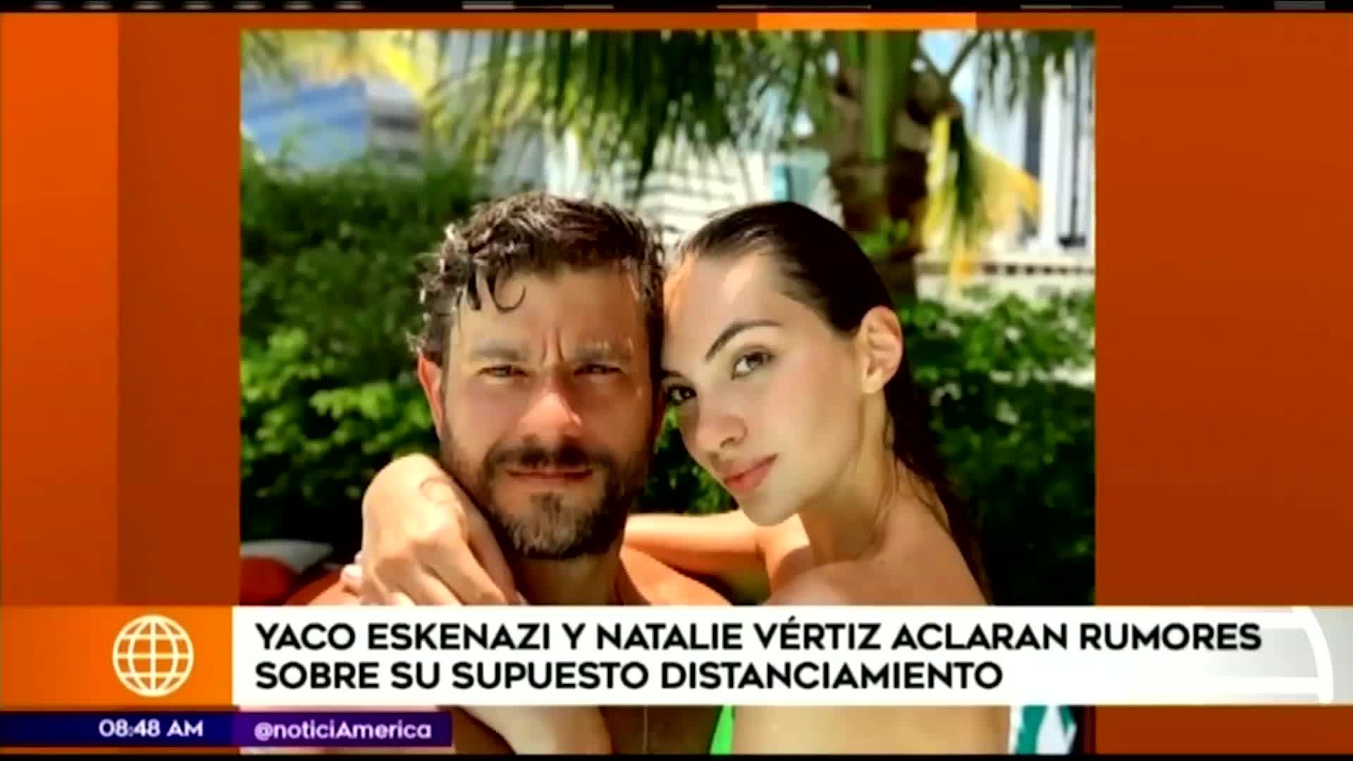Yaco Eskenazi y Natalie Vértiz hablaron sobre rumores de su supuesta separación