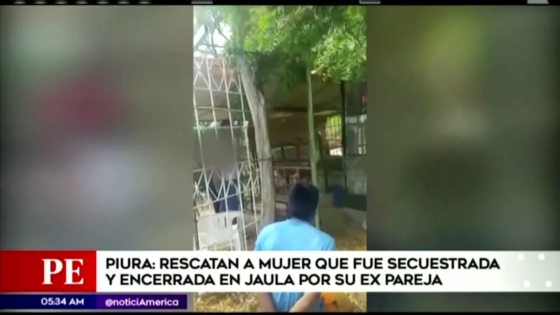 Piura: mujer fue secuestrada y encerrada en una jaula por su expareja tras terminar relación