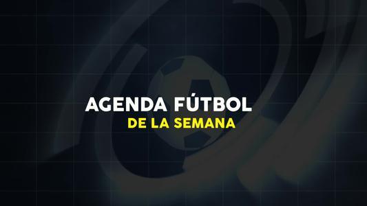 Conoce la agenda del fútbol para hoy Jueves 23