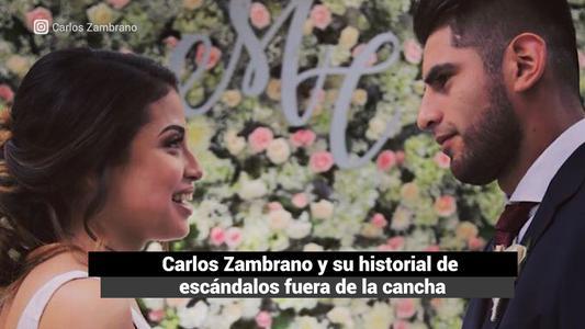 Carlos Zambrano: Todo sobre su supuesta infidelidad y su historial de escándalos fuera de la cancha