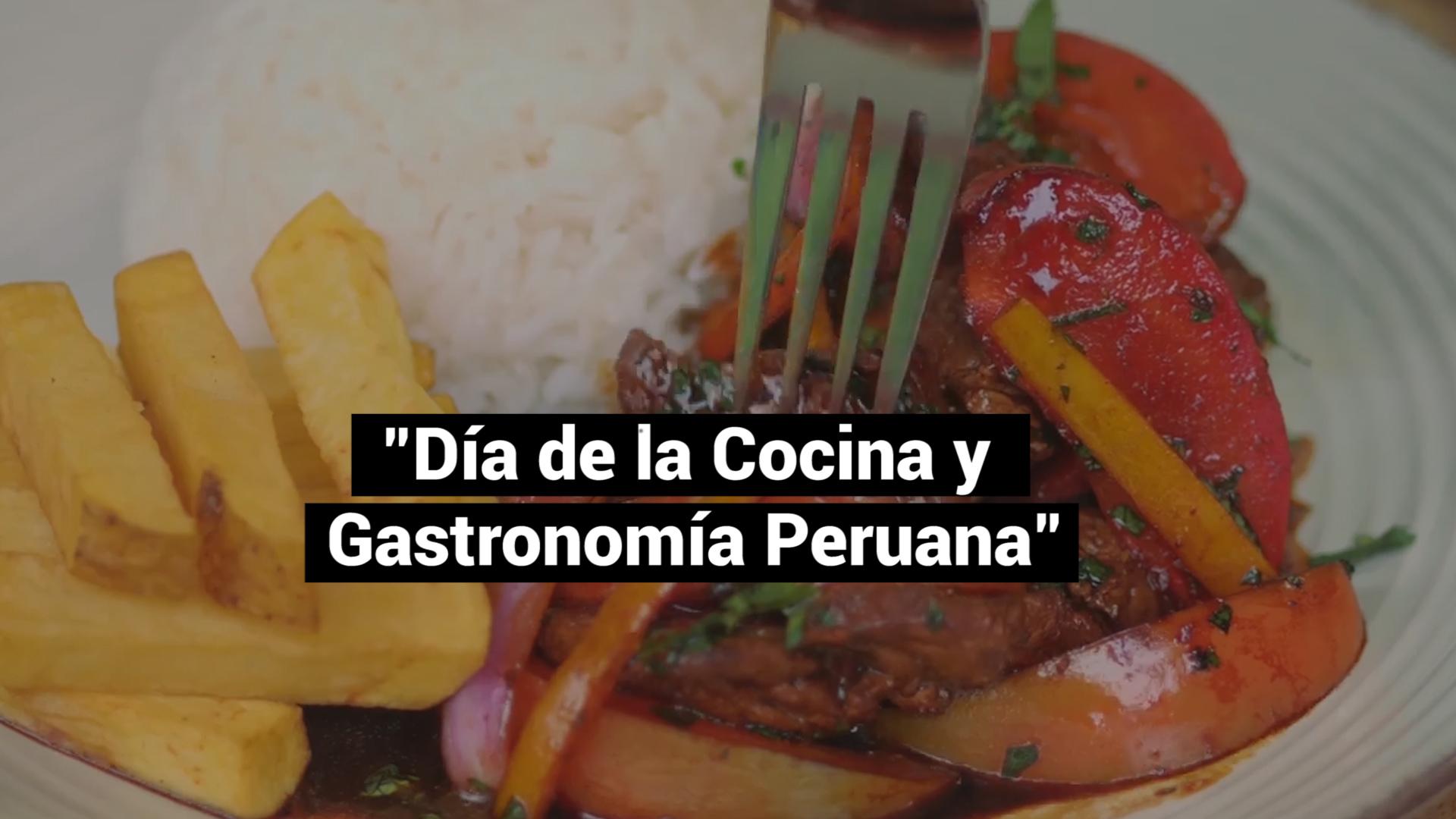 Razones para celebrar el Día de la Gastronomía Peruana