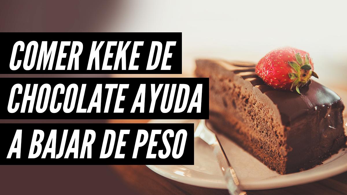 Comer keke de chocolate te ayuda a bajar de peso, según científicos