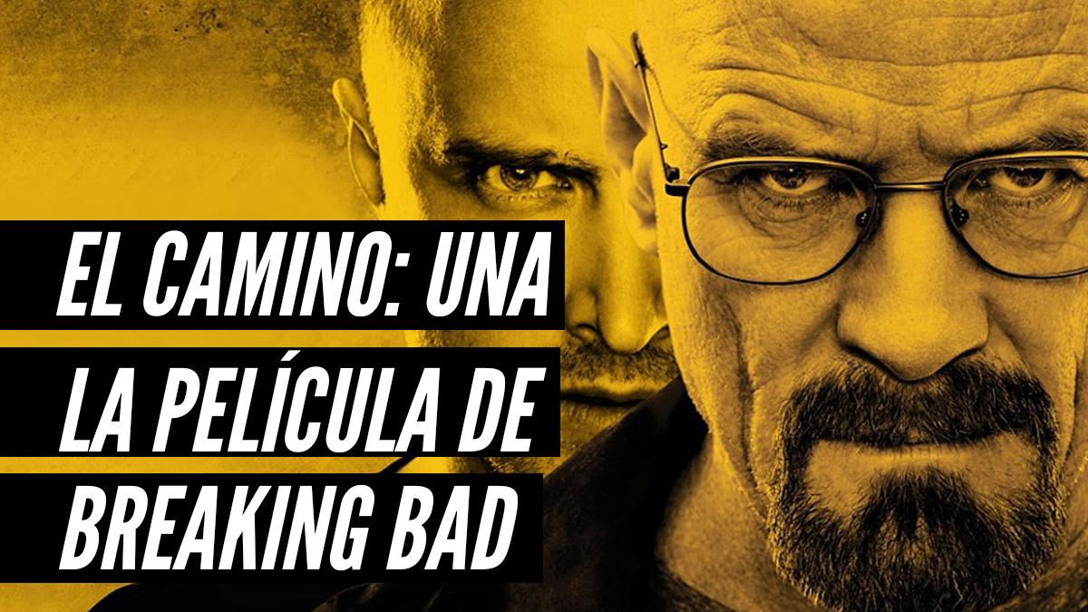 'El Camino´: Una película de Breaking Bad