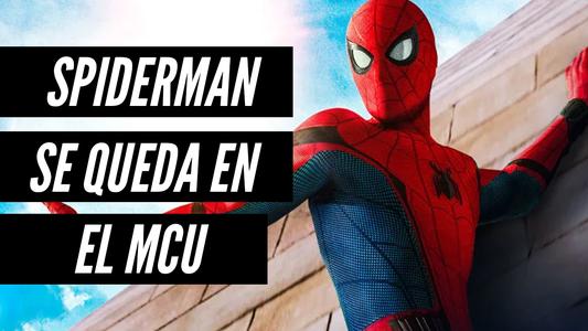 Sony y Disney se reconcilian: Spider-Man regresa al MCU