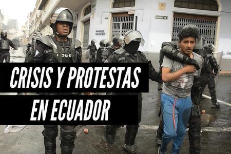 Crisis en Ecuador: ¿A qué se debe las masivas protestas contra Lenín Moreno?