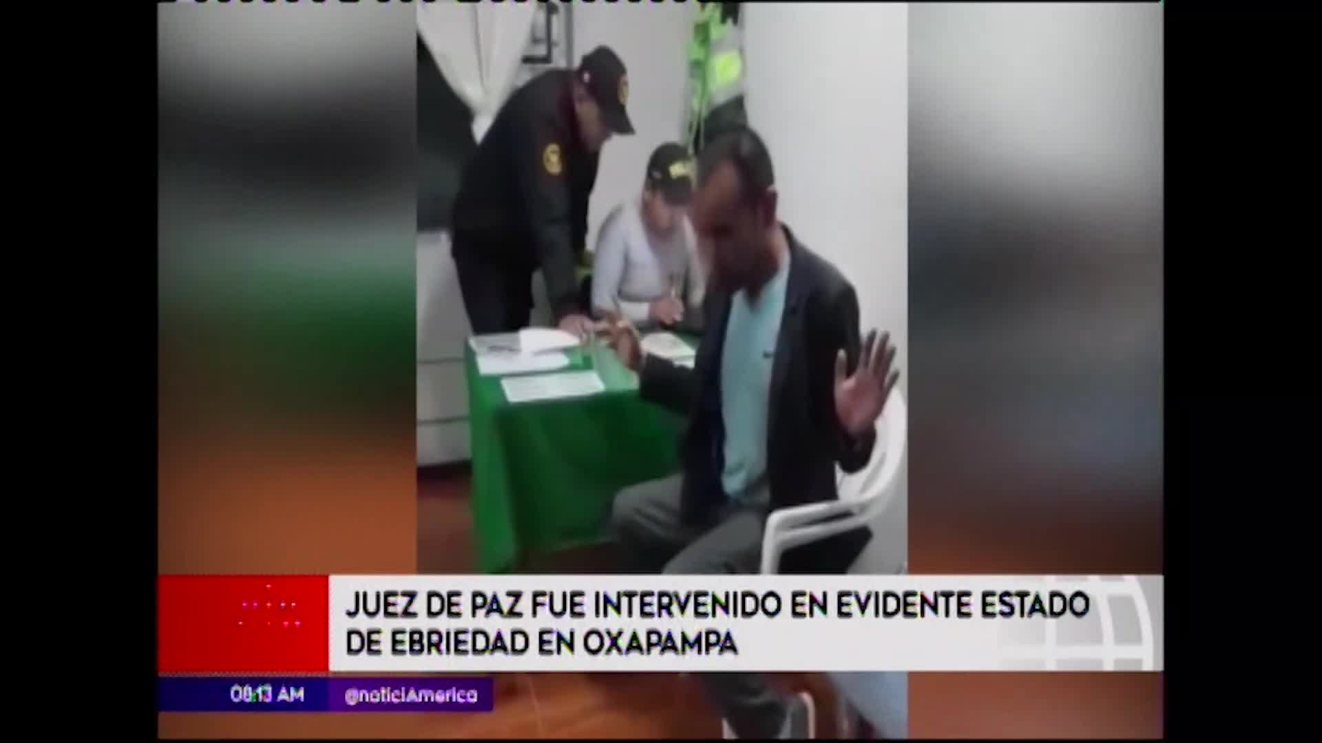 Oxapampa: detienen a un juez de paz en evidente estado de ebriedad