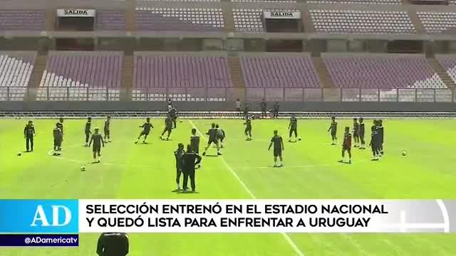 Perú vs Uruguay: selección peruana entrenó en el Nacional y quedó lista para enfrentar a los 'charrúas'