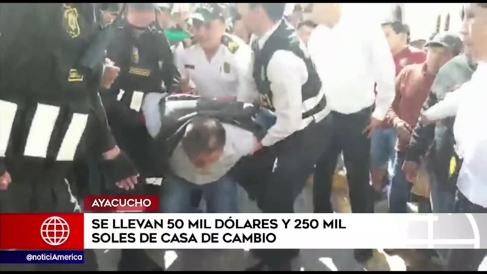 Ayacucho: asaltan casa de cambio y se llevan 50 mil soles