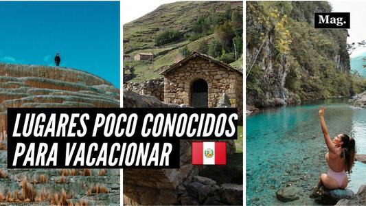 Cuatro increíbles lugares poco explorados para visitar en Perú