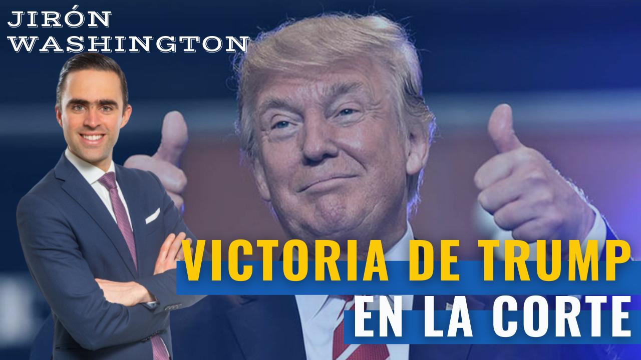 Victoria de Trump en la Corte Suprema