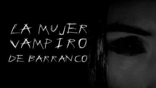 El Anecdotario: La mujer vampiro Barranco