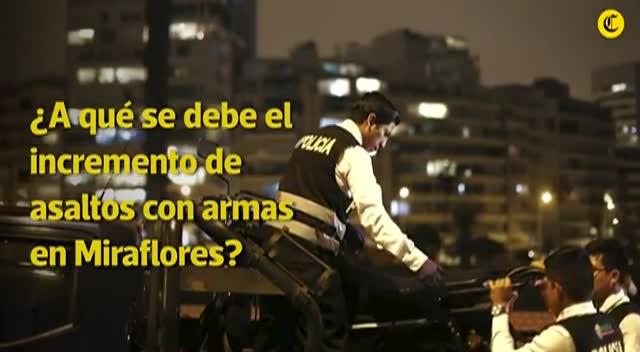 ¿A qué se debe el incremento de asaltos con armas en Miraflores?