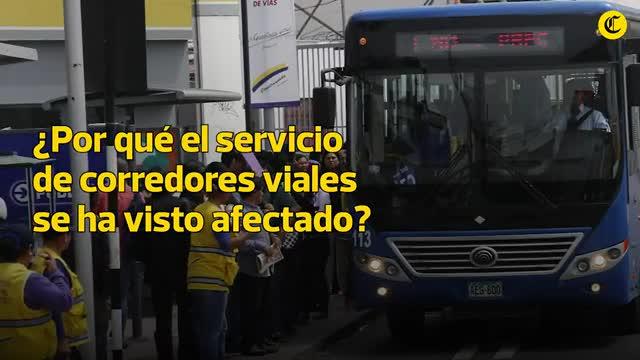 ¿Por qué el servicio de corredores viales se ha visto afectado?