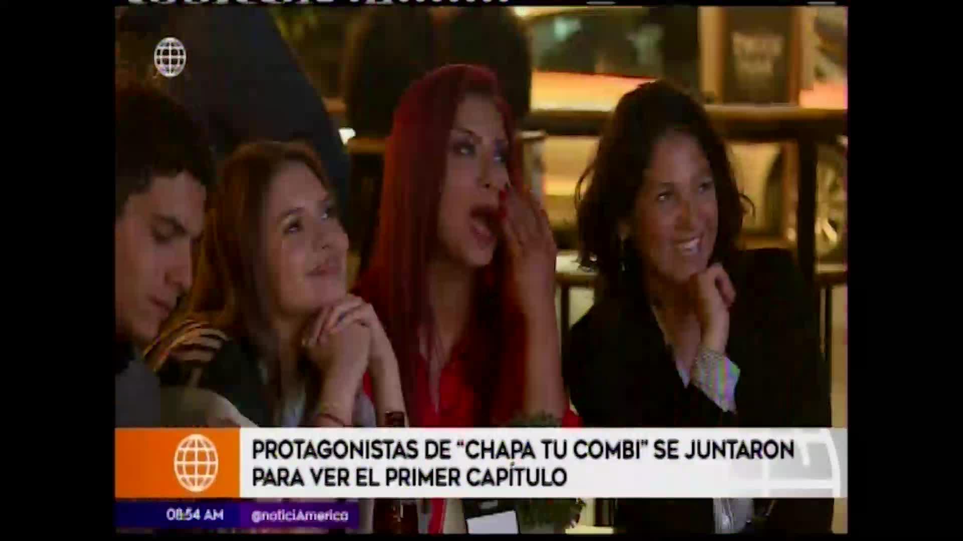 Chapa tu Combi: actores se reunieron para ver el primer episodio