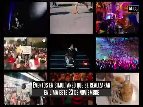 Eventos en simultáneo que se realizarán en Lima este 23 de noviembre