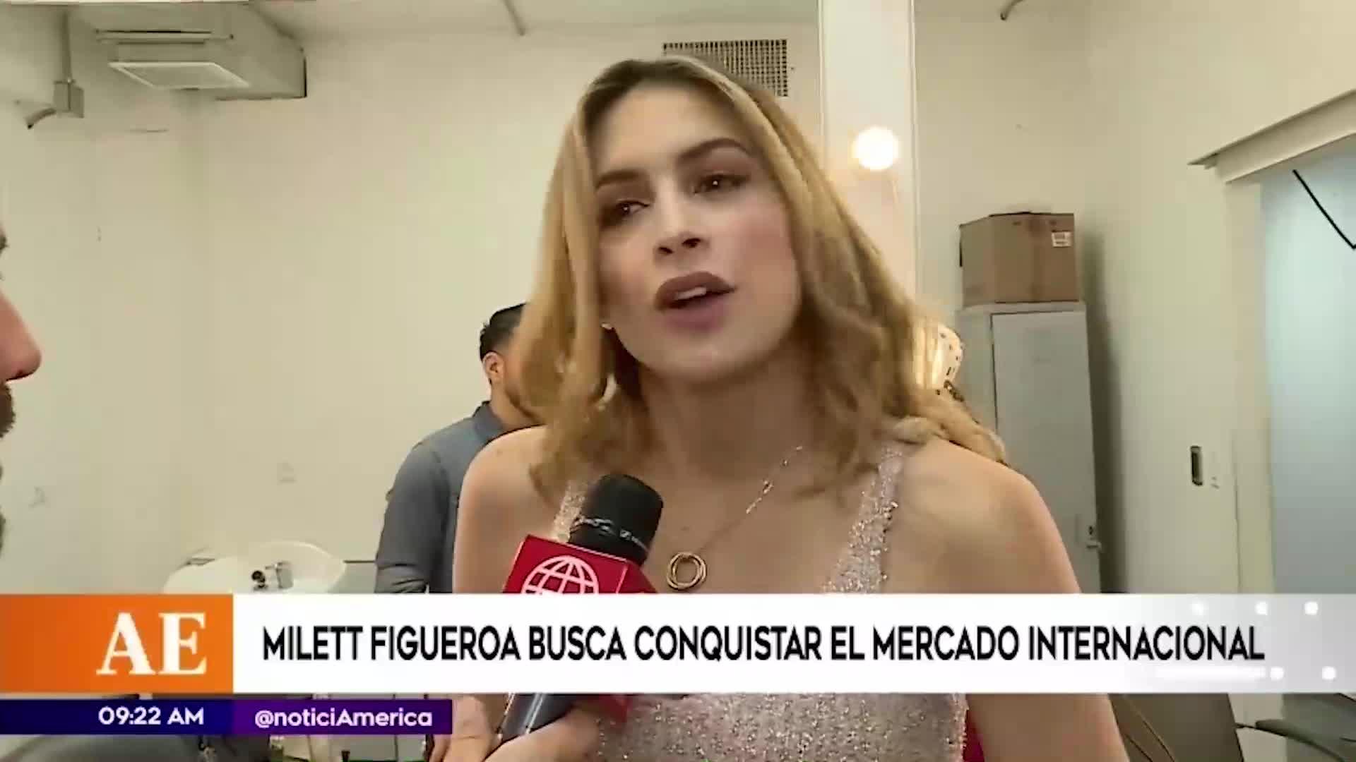 Milett Figueroa busca conquistar el mercado internacional