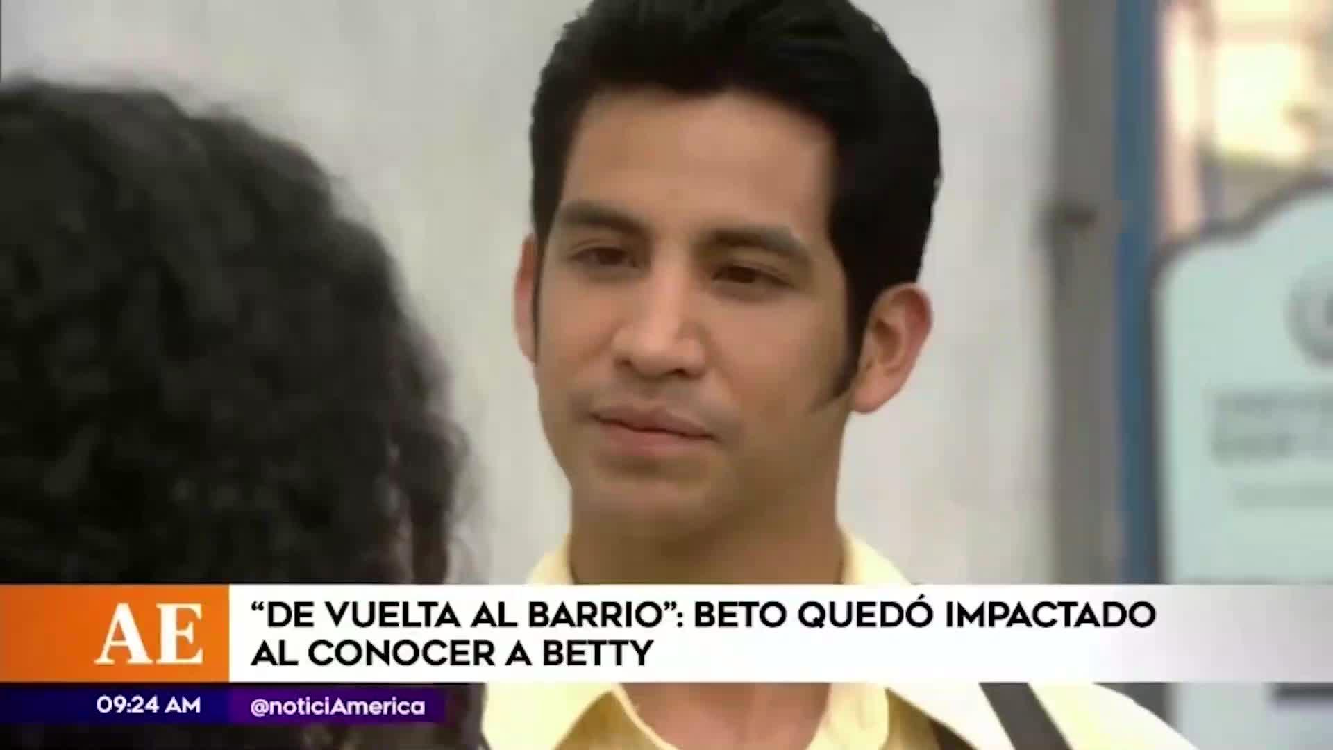 DVAB: Beto conoció a Betty en la universidad y quedó impactado