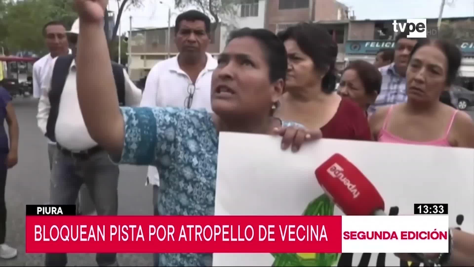 Piura: Vecinos bloquean pista por el fallecimiento de una anciana en un accidente de tránsito