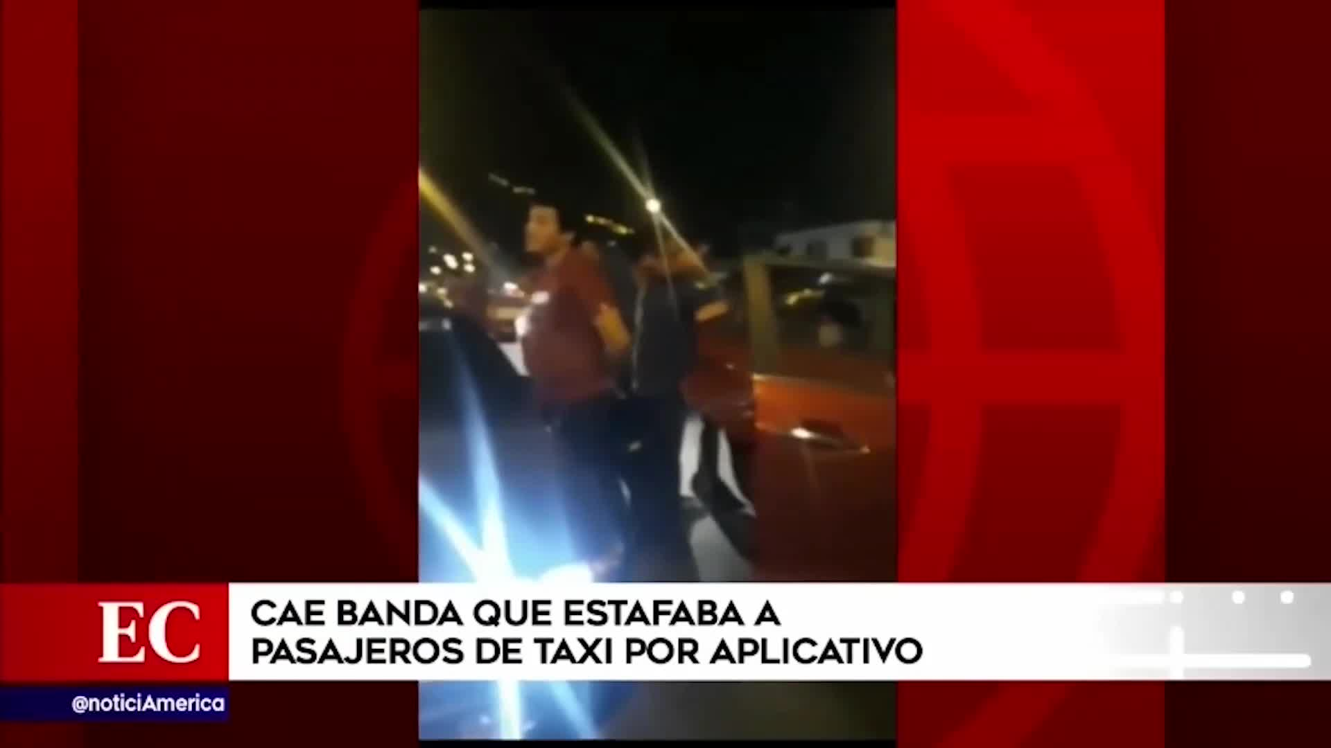 Capturan a integrantes de banda criminal que usaban nueva modalidad para estafar a usuarios de taxis de aplicación
