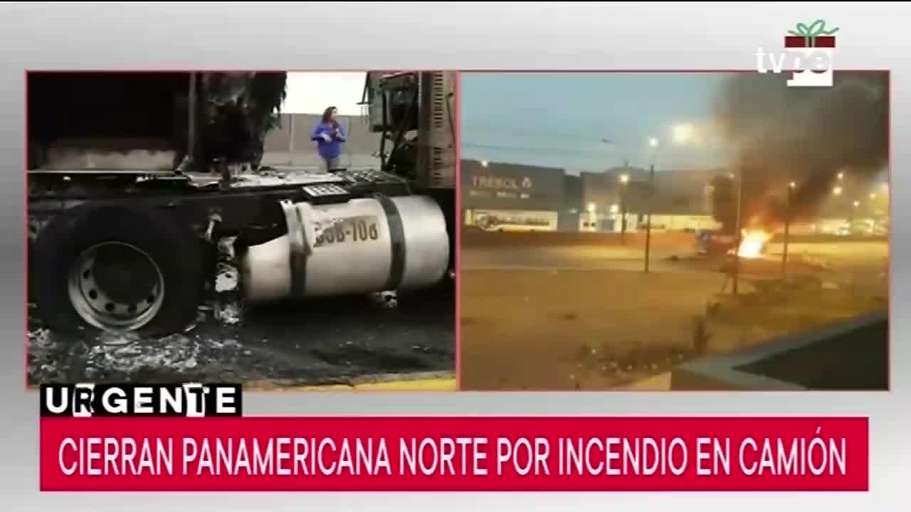 Cierran Panamericana Norte tras incendio de camión