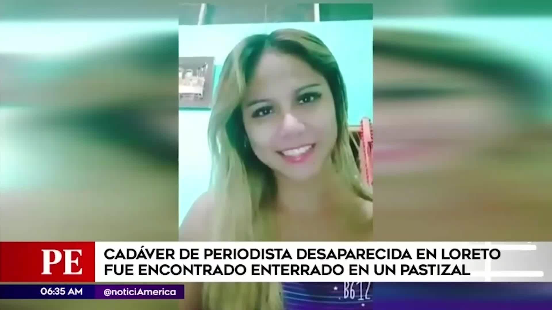 Iquitos: hallan cadáver de periodista desaparecida