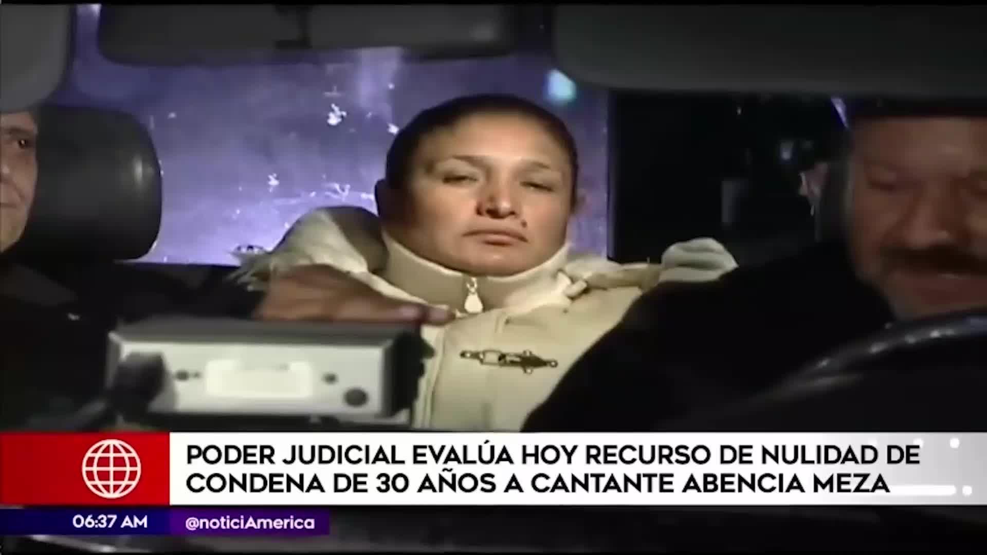 Corte suprema evalúa nulidad de sentencia de 30 años de prisión de Abencia Meza