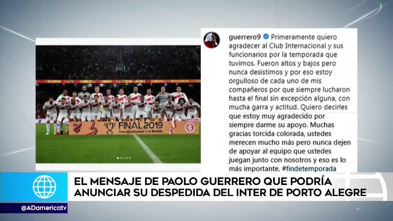 Paolo Guerrero le agradece a la 'torcida' del Inter de Porto Alegre y vuelve a sonar en Boca Juniors