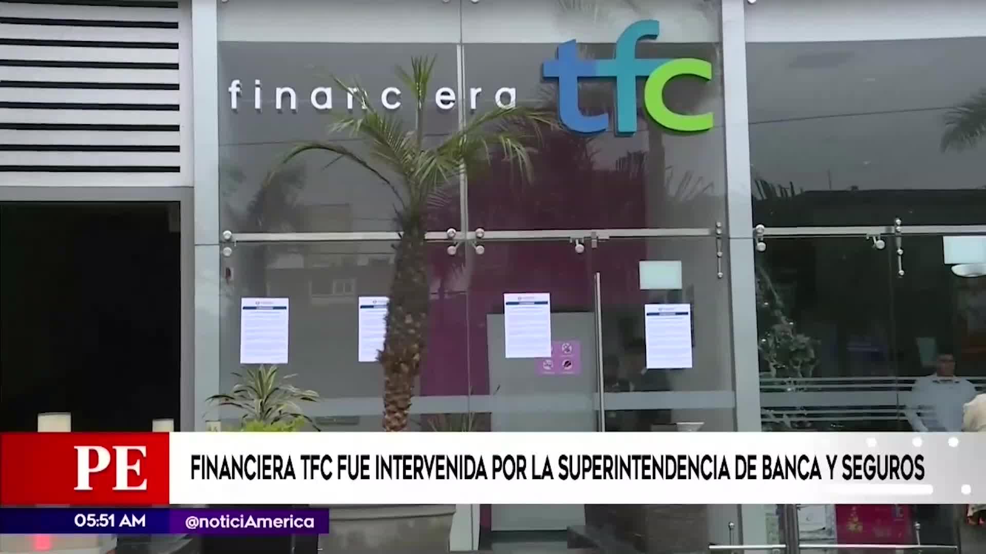 Financiera TFC cerrará por intervención de la SBS y alista devoluciones a clientes